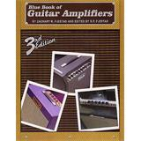 Music Sales Zachary Fjestad Blue Book Of Guitar Amplifiers