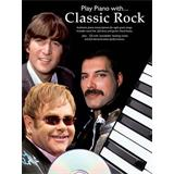 Music Sales Play Piano With Classic Rock