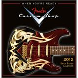 Fender Custom Shop Daily Calendar 2012