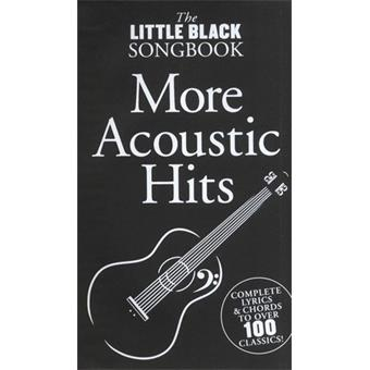 Hal Leonard The Little Black Songbook More Acoustic Hits livre chant