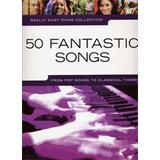 Hal Leonard Really Easy Piano 50 Fantastic Songs