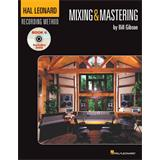 Hal Leonard The HL Recording Method Book 6 Mixing & Mastering