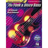 Hal Leonard Bass Builders 70s Funk And Disco Bass