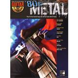 Hal Leonard Guitar Play Along Volume 39 80s Metal