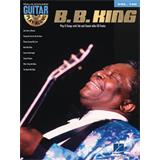 Hal Leonard Guitar Play Along Volume 100 BB King