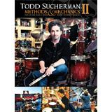 Hal Leonard Todd Sucherman Methods And Mechanics 2