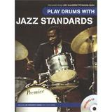 Hal Leonard Play Drums With Jazz Standards