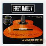 Fret Daddy Melodic Minor Scale