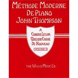 Hal Leonard Methode Moderne De Piano John Thompson Volume 2