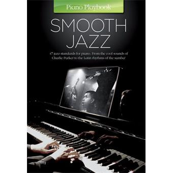 Hal Leonard Piano Playbook Smooth Jazz livre clavier/piano