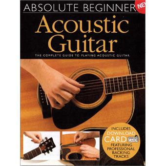 Hal Leonard Absolute Beginners Acoustic Guitar tablature guitare acoustique