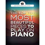 Hal Leonard The Top Ten Most Beautiful Pieces to Play on Piano