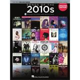 Hal Leonard Songs of the 2010's - The New Decade Series