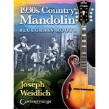 Hal Leonard 1930s Country Mandolin: Bluegrass Roots