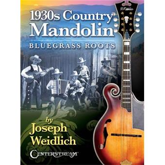 Hal Leonard 1930s Country Mandolin: Bluegrass Roots lesmethode voor gitaar/basgitaar