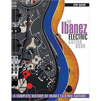Hal Leonard The Ibanez Electric Guitar Book magazine