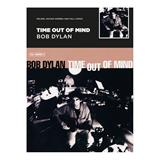 Hal Leonard Time Out Of Mind - Bob Dylan