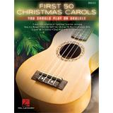 Hal Leonard First 50 Christmas Carols You Should Play on Ukulele