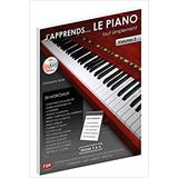 Hal Leonard J'apprends le Piano... tout simplement Vol 2