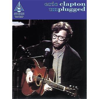 Hal Leonard Eric Clapton Unplugged Guitar Recorded Versions songbook voor akoestische gitaar