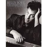 Hal Leonard Billy Joel Greatest Hits Volume 1 And 2