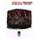 Hal Leonard Nirvana Unplugged In New York