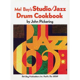 Hal Leonard Studio Jazz Drum Cookbook méthode batterie/percussions