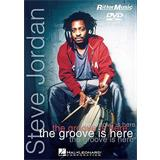 Hal Leonard Steve Jordan The Groove Is Here
