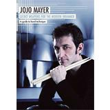 Hal Leonard Jojo Mayer Secret Weapons For The Modern Drummer
